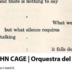 John Cage.  Conferencia sobre nada (versión en catalán). Casa Elizalde, Barcelona 19 de junio a las 20 h.