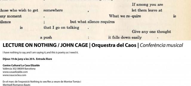 """John Cage """"Conferència sobre Res"""". Casa Elizalde, Barcelona. 19 de juny 20 h."""