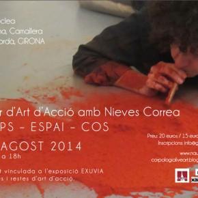 Taller d'Art D'Acció amb Nieves Correa. TEMPS, ESPAI, COS 8 d'agost de 10 a 18 h.