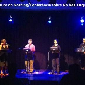 John Cage Lecture on Nothing/Conferència sobre No Res. Orquestra del Caos. 20 de setembre 19h. Konvent Ca'l Rosal Berga. Entrada lliure