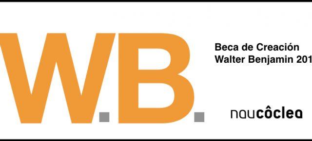Beca de Creación Walter Benjamin 2018  Hasta el 10 de junio