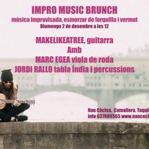 MakeLikeaTree Impro Brunch Concert. Diumenge 2 de desembre a les 12
