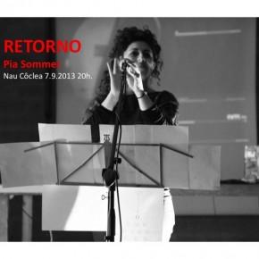 Pia Sommer RETORNO  veu i declamació 7 de setembre a les 20h.