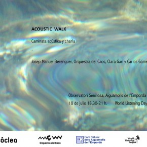 Acoustic Walk. World Listening Day  18 de julio. 2015, 18,30 h.
