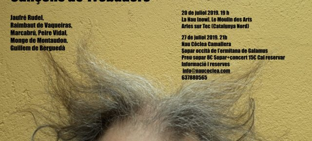 Liridunvau. Cançons de Trobadors. Salvador Giralt, Antoni Madueño, Marc Egea. 27 de juliol a les 21 hores