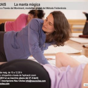 Mètode Feldenkrais. La Manta Màgica. Taller online. Dissabte 2 de maig de 10 a les 12.30